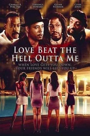 Watch Love Beat the Hell Outta Me Online