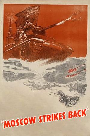 Watch Moscow Strikes Back Online