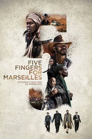 Watch Five Fingers for Marseilles Online