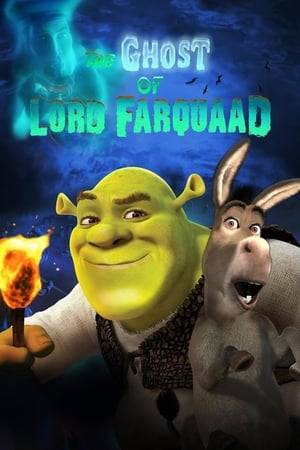 Watch The Ghost of Lord Farquaad Online