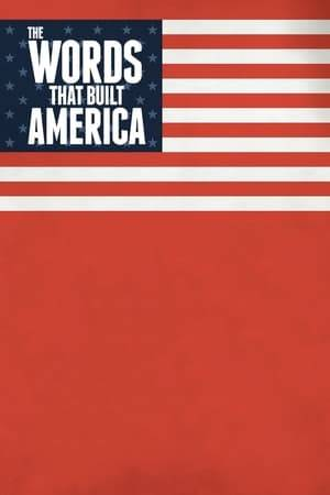 Watch The Words That Built America Online
