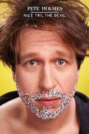 Watch Pete Holmes: Nice Try, the Devil! Online