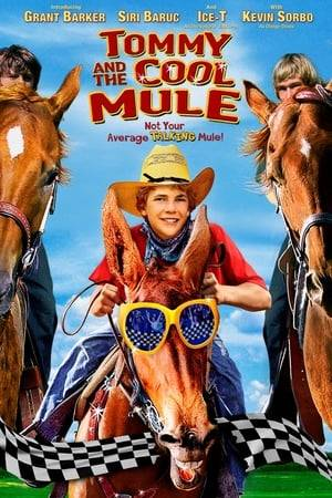 Watch Tommy and the Cool Mule Online