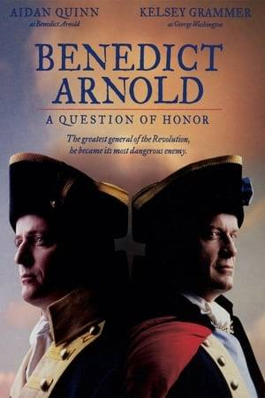 Watch Benedict Arnold: A Question of Honor Online