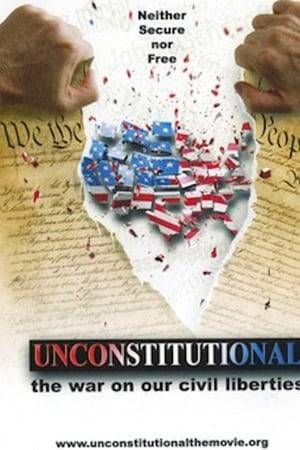 Watch Unconstitutional: The War On Our Civil Liberties Online