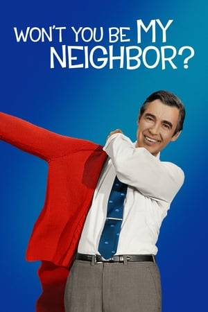 Watch Won't You Be My Neighbor? Online
