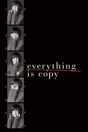 Watch Everything Is Copy Online