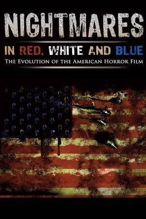 Watch Nightmares in Red, White and Blue Online