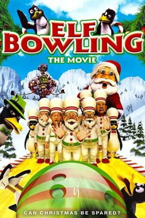 Watch Elf Bowling the Movie Online