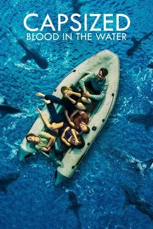 Watch Capsized: Blood in the Water Online