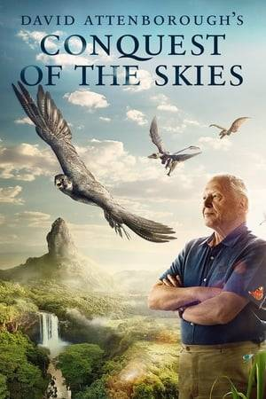 Watch David Attenborough's Conquest of the Skies Online
