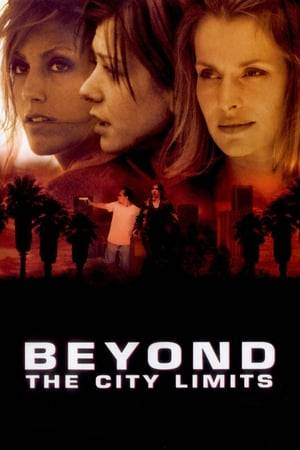Watch Beyond the City Limits Online