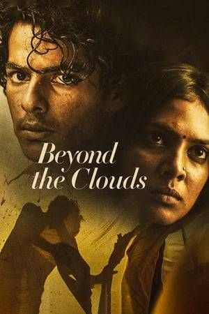 Watch Beyond the Clouds Online