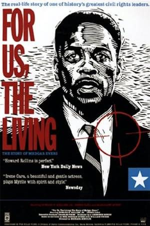 Watch For Us, the Living: The Story of Medgar Evers Online