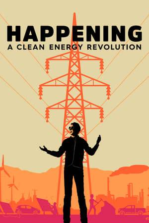 Watch Happening: A Clean Energy Revolution Online