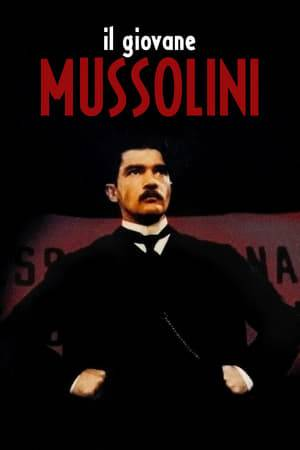 Watch Benito: The Rise and Fall of Mussolini Online