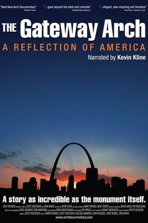 Watch The Gateway Arch: A Reflection of America Online