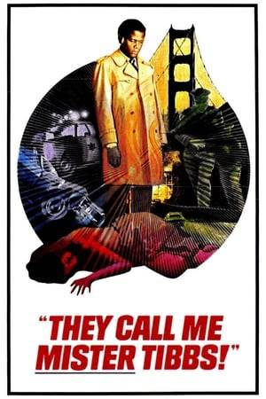 Watch They Call Me Mister Tibbs! Online