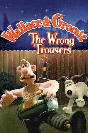 Watch The Wrong Trousers Online
