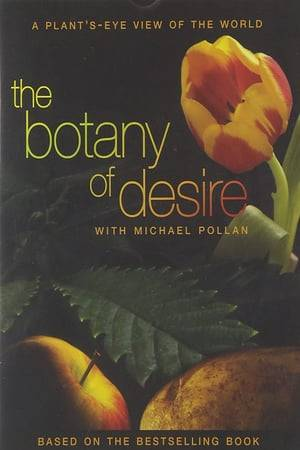 Watch The Botany of Desire Online