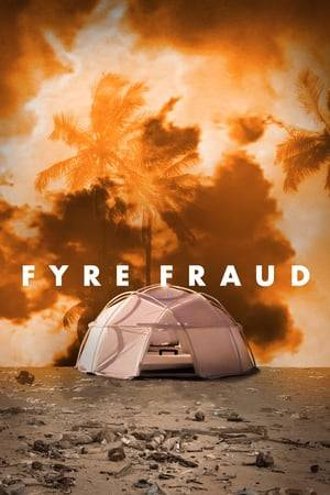 Watch Fyre Fraud Online