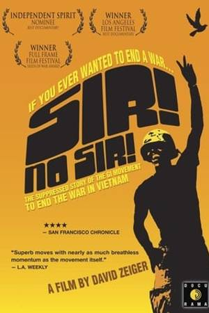 Watch Sir! No Sir! Online