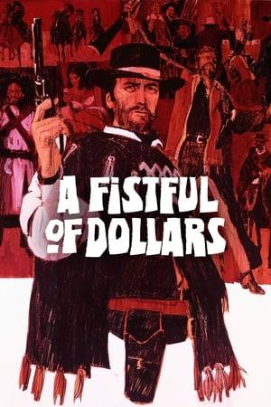 Watch A Fistful of Dollars Online