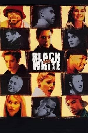 Watch Black and White Online
