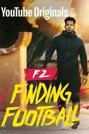 Watch F2 Finding Football Online