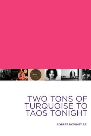 Watch Two Tons of Turquoise to Taos Tonight Online