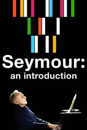 Watch Seymour: An Introduction Online