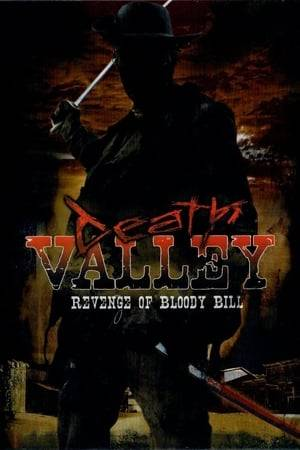 Watch Death Valley: The Revenge of Bloody Bill Online