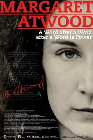 Watch Margaret Atwood: A Word After a Word After a Word Is Power Online