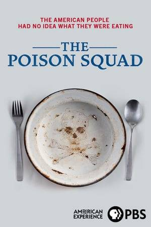 Watch The Poison Squad Online