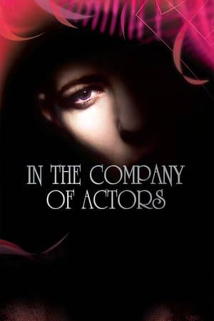 Watch In the Company of Actors Online