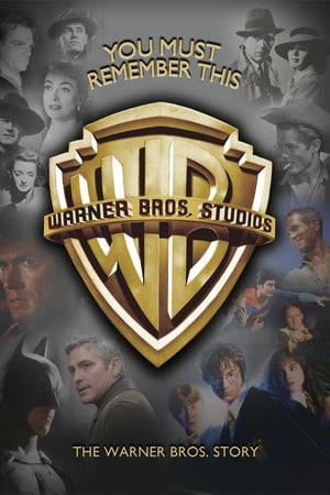 Watch You Must Remember This: The Warner Bros. Story Online
