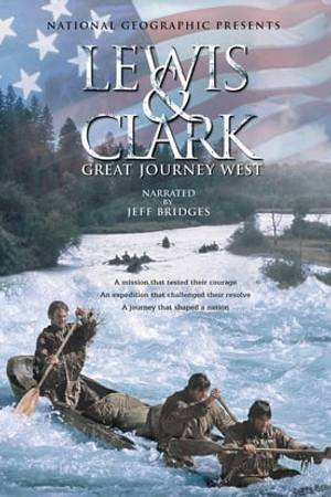 Watch Lewis and Clark: Great Journey West Online