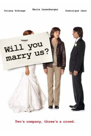 Watch Will You Marry Us? Online
