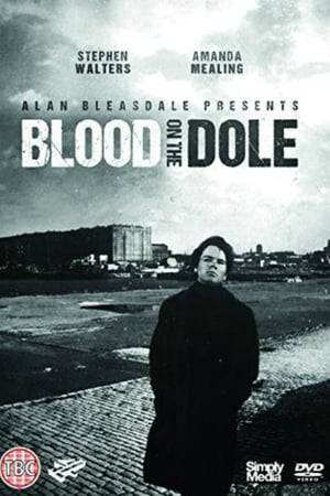 Watch Blood on the Dole Online