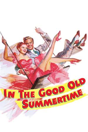 Watch In the Good Old Summertime Online