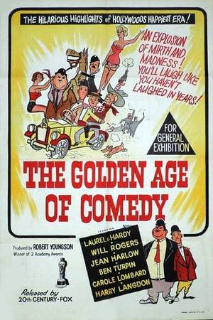 Watch The Golden Age of Comedy Online