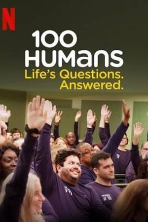 Watch 100 Humans: Life's Questions. Answered. Online