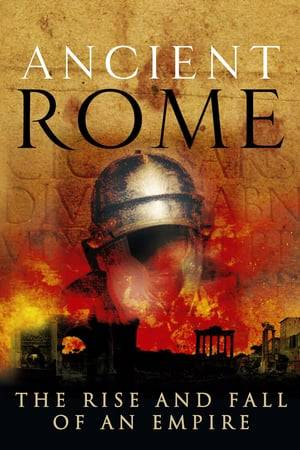 Watch Ancient Rome: The Rise and Fall of an Empire Online