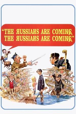 Watch The Russians Are Coming! The Russians Are Coming! Online