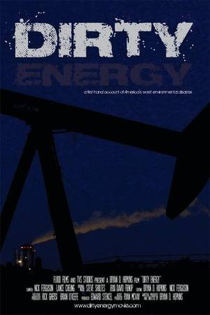 Watch Dirty Energy Online