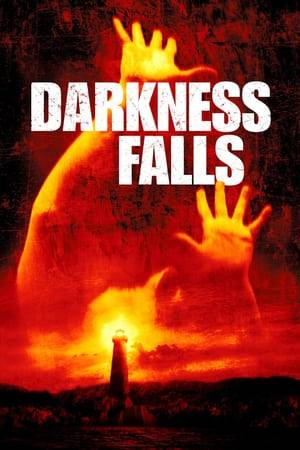 Watch Darkness Falls Online