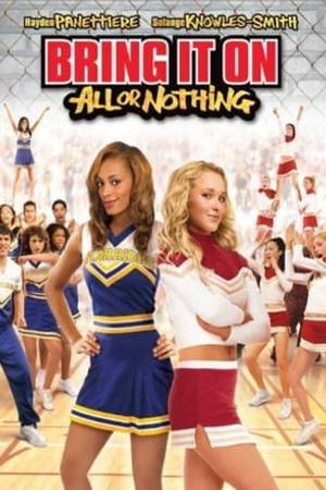 Watch Bring It On: All or Nothing Online