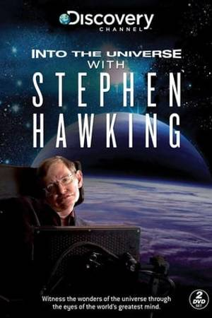 Watch Into the Universe with Stephen Hawking Online