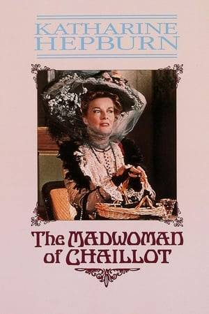 Watch The Madwoman of Chaillot Online