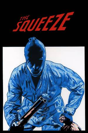 Watch The Squeeze Online
